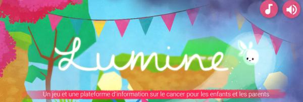 Lumine : serious game pour expliquer le cancer aux enfants' 'http://i1.wp.com/buzz-esante.fr/wp-content/uploads/2016/07/Lumine.png?w=800 800w, http://i1.wp.com/buzz-esante.fr/wp-content/uploads/2016/07/Lumine.png?resize=300%2C101 300w, http://i1.wp.com/buzz-esante.fr/wp-content/uploads/2016/07/Lumine.png?resize=768%2C258 768w, http://i1.wp.com/buzz-esante.fr/wp-content/uploads/2016/07/Lumine.png?resize=600%2C202 600w